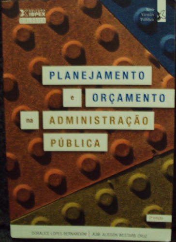 Planejamento E Orçamento Na Administração Púb -  Original