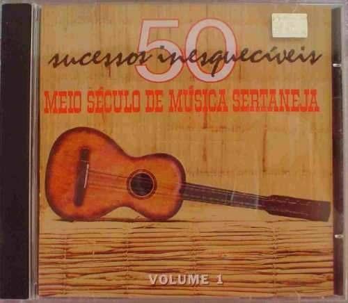 Cd  Meio Seculo De Musica Sertaneja Volume 1