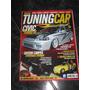 Tuning Car 2004 Nº 01 Honda Civic Turbo, Saveiro, Audi A4