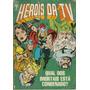 Htv Herois Da Tv 89 Abril Bonellihq Cx353 G18