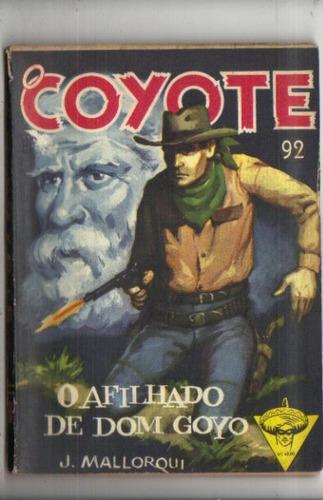 O Coyote Nº 92 - O Afilhado De Dom Goyo Monterrey Original
