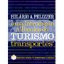 Uma Introdução À Técnica Do Turismo: Transportes Pelizzer