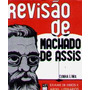 Livro Revisão De Machado De Assis Cunha Lima 1973