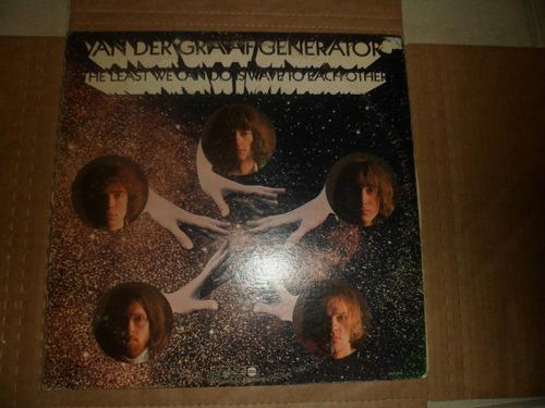 Van Der Graaf  Least We  Import. 1970 Original