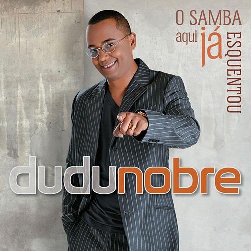 Cd Dudu Nobre - O Samba Aqui Já Esquentou Original