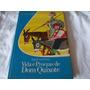 Livro Vida E Proezas De Dom Quixote Erich Kastner