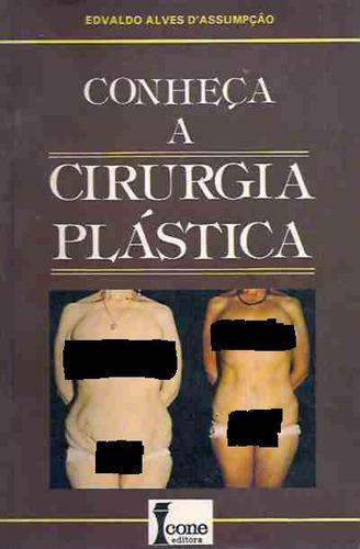 Livro: Conheça A Cirurgia Plástica Edvaldo Alves D