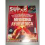 Revista Super Interessante Edição 203 Medicina Ayurvédica
