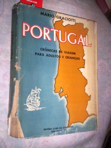 Portugal 1957 Crônicas De Viagem Para Adultos E Crianças Original