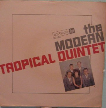 The Modern Tropical Quintet - 1966 Original
