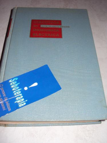 Circuitos En Ingenieria Electrica - Hugh Hildreth Skilling Original