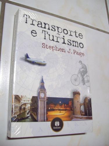 Livro: Transporte E Turismo - Stephen J. Page - Lacrado Original