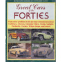 Livro Great Cars Of The Forties Carros Americanos Anos 40
