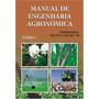 Livro Manual De Engenharia Agronômica
