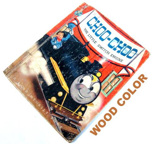 Choo-choo The Little Switch Engine - Classico De 1954 - Text Original