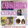 Cabeleireiro 40 Cortes Femininos 4dvds Completo Aulas K4a