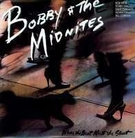 Cd Bobby & The Midnites Where The Beat Meets The Street - Us Original