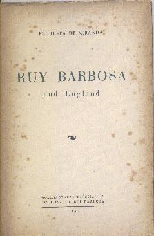 Ruy Barbosa And England - Floresta De Miranda Original