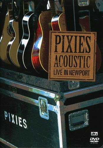 Dvd Pixies - Acoustic - Live In Newport (dts) Original