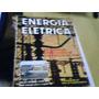 Revista Energia Elétrica N°34 1981 Subestações Em Construção