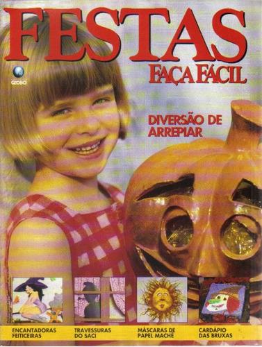 Festas Faça Fácil Nº 117-diversão De Arrepiar-ed Globo Original