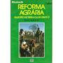Reforma Agrária Questão De Terra Ou De Gente?