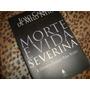 Livro Morte E Vida Severina João Cabral De Melo Neto