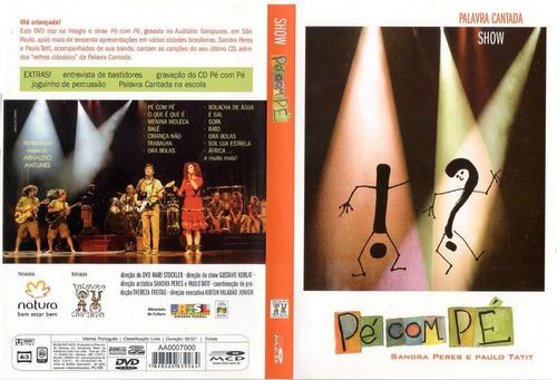 Dvd - Palavra Cantada Show Pé Com Pé Original