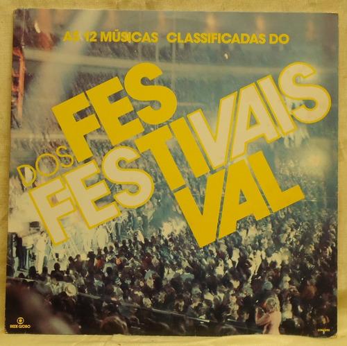 Lp - (328) - Coletâneas - Festival Dos Festivais Original