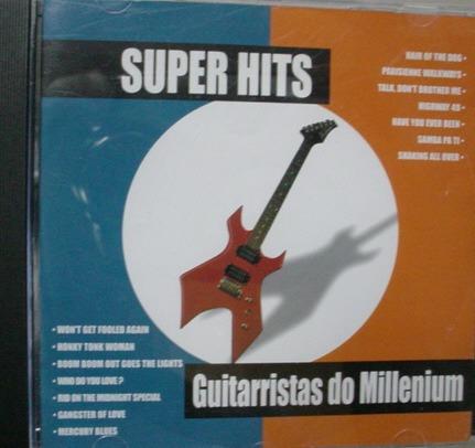 Cd  Super Hits  : Guitarristas Do Millenium  -  345b47 Original