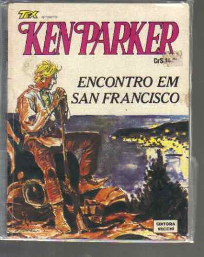 Ken Parker Numero 8 - Encontro Em San Francisco - Ed. Vecchi Original