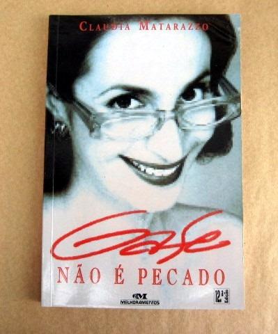 Gafe Não É Pecado - Claudia Matarazzo Original