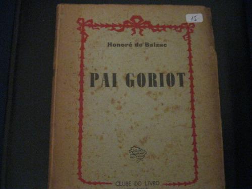 Livro =  Pai Goriot Original