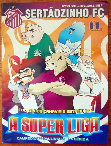 Futebol - Revista Do Sertãozinho Fc - 2006 Original