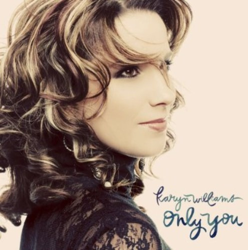 Karyn Williams - Only You Importado Original