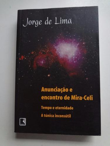 Livro Anunciação E Encontro De Mira-celi Jorge De Lima Original
