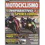 Motociclismo 123 Cbr 1000rr Zx 10r Bmw K 1200r Fym F