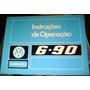 Manual Instruções De Operação 6 90 Caminhões Volkswagen