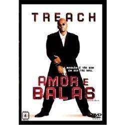 Dvd Amor E Balas Treach Original