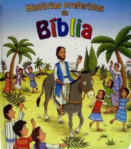 Histórias Preferidas Da Biblia Original