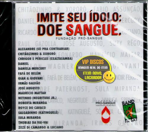 Cd Imite Seu Ídolo Doe Sangue Com Daniel Gian E Giovani Raro Original