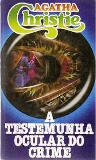 Livro A Testemunha Ocular Do Crime - Agatha Christie Original