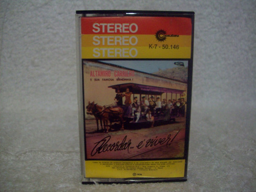 Fita Cassete  Altamiro Carrilho- Recordar É Viver Original
