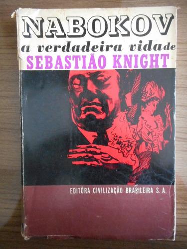 Livro A Verdadeira Vida De Sebastião Knight- Vladimir Nabokv Original