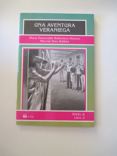 Livro Una Aventura Veraniega- Ficção/literatura Espanhola Original