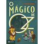 O Magico De Oz Livro Classicos Zahar Frank L Baum Frete 12