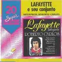 Cd - Lafayette Apresenta Os Sucessos De Roberto Carlos Original