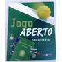 Livro: Jogo Aberto Tênis Yone Borba Dias Guga 2001