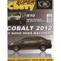 Super Chevy N°20 Cobalt S10 Camaro Conversível Cadillac Indy