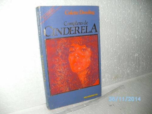 Livro Complexo De Cinderela 48ª Ed. - Colette Dowling Original